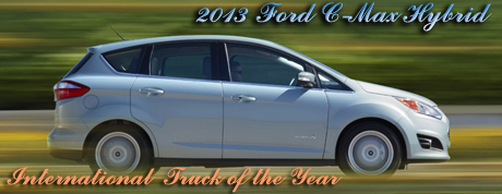 2013 Ford C-MAX Named International Truck of the Year by Road & Travel Magazine