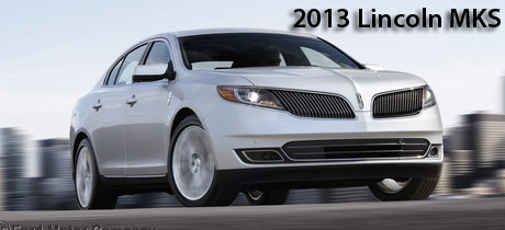 2013 Lincoln MKS New Car Test Drive : Road & Travel Magazine's 2013 Luxury Car Buyer's Guide